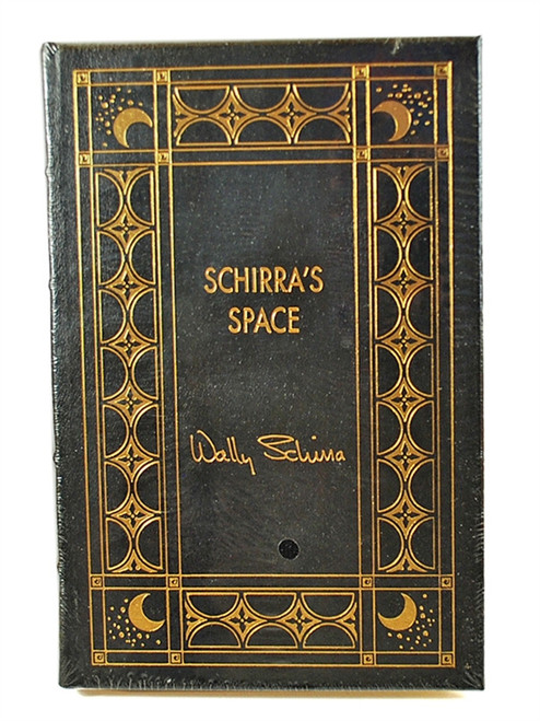 "Easton Press,""Schirra's Space"" Captain Walter M. Schirra, Jr. Signed Limited Edition w/COA [Sealed]"