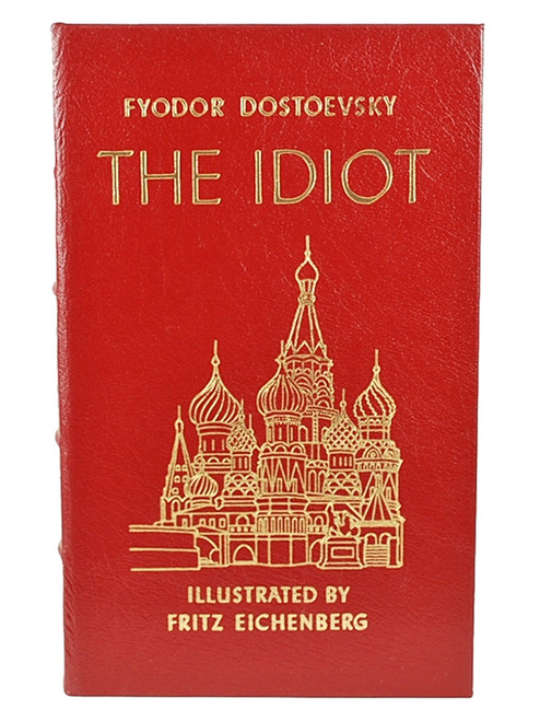"""Easton Press, Fyodor Dostoevsky """"The Idiot"""" Leather Bound Collector's Edition [Very Fine]"""
