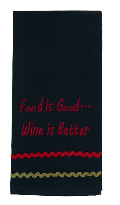 "Bramble ""Food Is Good... Wine Is Better""Embroidered Dishtowel"