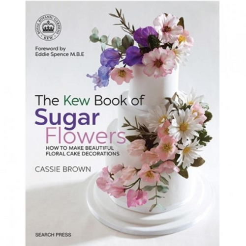 Cassie Brown - The Kew Book of Sugar Flowers