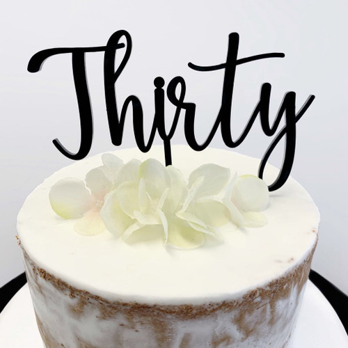 Cake Topper THIRTY (Age Script) - BLACK