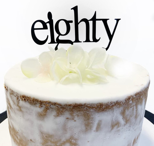Acrylic Cake Topper 'Eighty' (Age Print) - BLACK