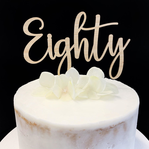 Cake Topper 'EIGHTY' (Age Script Fancy) - BAMBOO