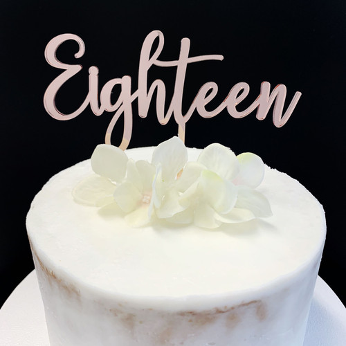 Acrylic Cake Topper 'EIGHTEEN' (Fancy) - ROSE GOLD
