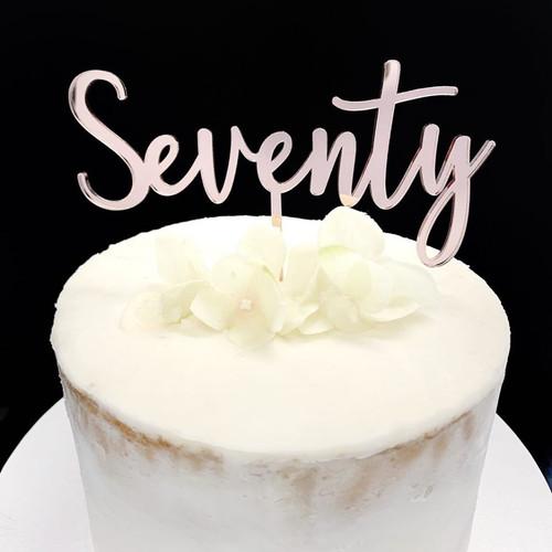 Cake Topper SEVENTY (Age Script) - ROSE GOLD