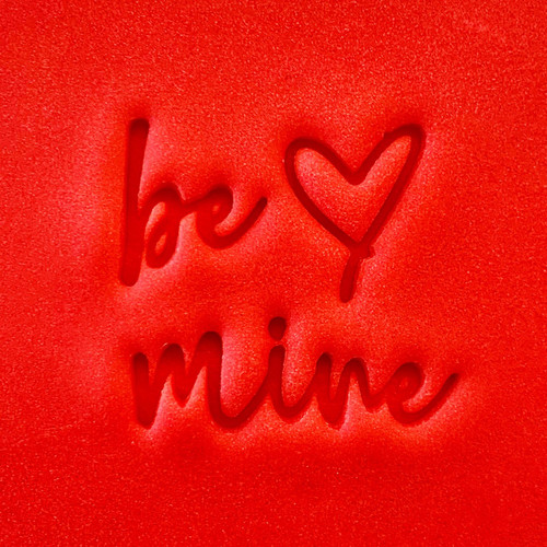 Cookie Embosser - Be Mine
