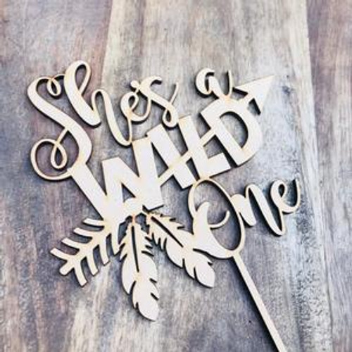 Cake Topper 'She's a Wild One' - TIMBER