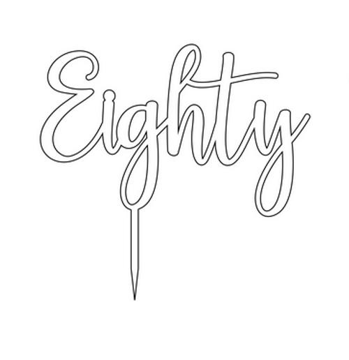 Acrylic Cake Topper 'Eighty' - Silver