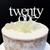 Cake Topper TWENTY ONE (Age Print) - WHITE