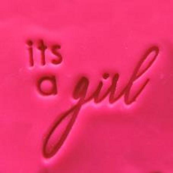 'It's a Girl' EMBOSSER