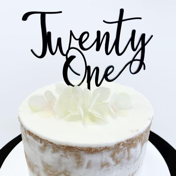 Cake Topper TWENTY ONE (Age Script) - BLACK