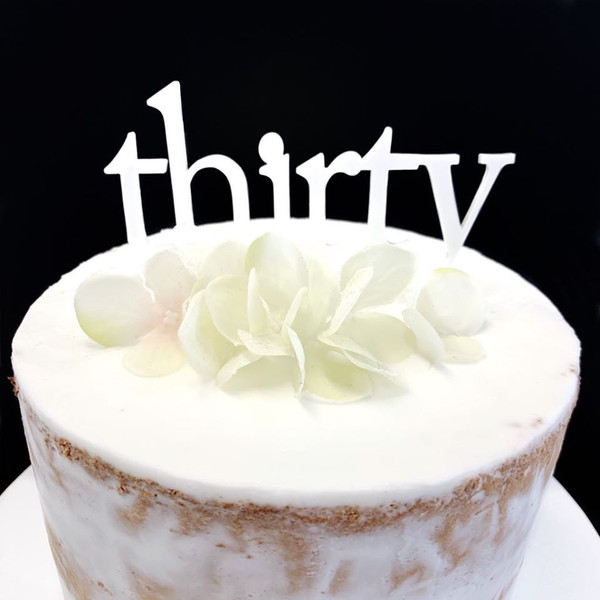 Acrylic Cake Topper 'Thirty' (Age Script) - WHITE