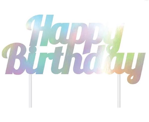 Cake Topper - Happy Birthday Iridescent