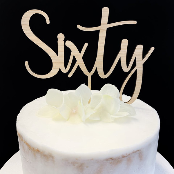 Cake Topper 'SIXTY' (Age Script) - BAMBOO