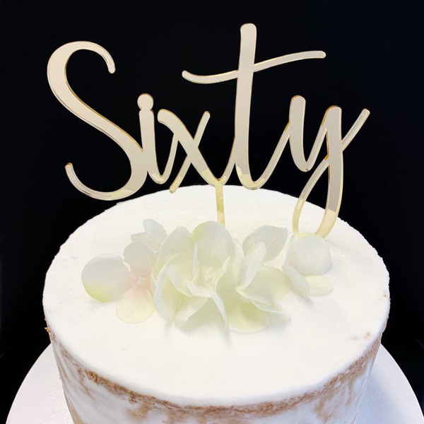 Acrylic  Cake Topper 'Sixty' (Age Script) - Gold