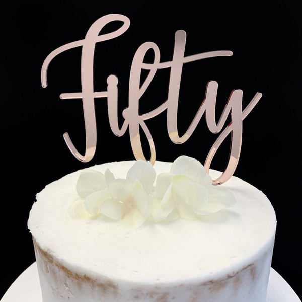Acrylic Cake Topper 'Fifty' (Age Script) - Rose Gold