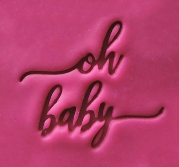 'Oh Baby' Embosser