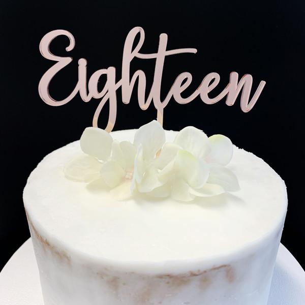 Acrylic Cake Topper 'EIGHTEEN' (Fancy) - ROSE GOLD