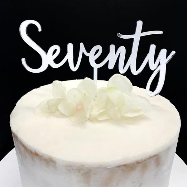 "Cake Topper ""SEVENTY"" Script - SILVER"