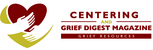 Centering Corporation and Grief Digest Magazine