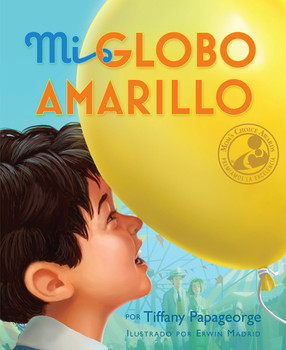 Mi Globo Amarillo (My Yellow Balloon, in Spanish)