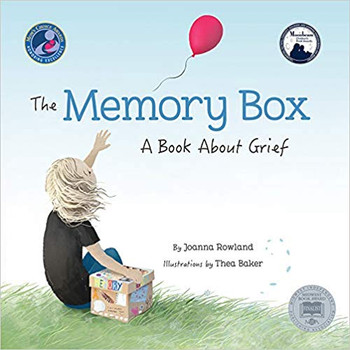 Memory Box, The: A Book About Grief