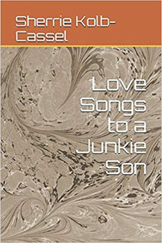 Love Songs to a Junkie Son