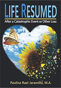 Life Resumed: After a Catastrophic Event or Other Loss