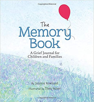 Memory Book, The: A Grief Journal for Children and Families
