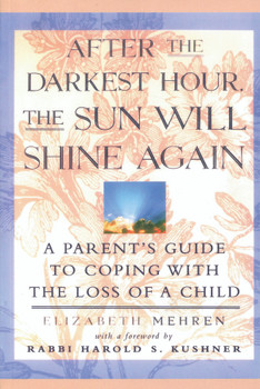 After the Darkest Hour: The Sun Will Shine Again