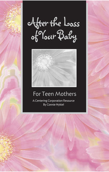 Discounted Copies of After the Loss of Your Baby: For Teen Mothers