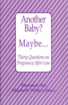 Another Baby? Maybe. . .