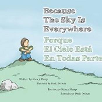 Porque El Cielo Está En Todas Partes (Because the Sky is Everywhere - English & Spanish)