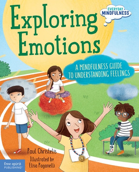 Exploring Emotions: A Mindfulness Guide to Understanding Feelings