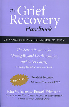 Grief Recovery Handbook. The