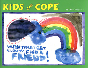 Kids Can Cope:  An Activity Book From Children for Children Who Are Living With Change and Loss