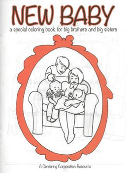 New Baby:  A special coloring book for big brothers and big sisters
