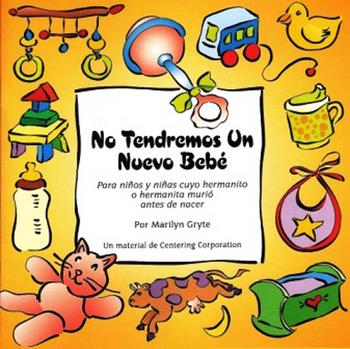 No Tendremos Un Nuevo Bebé (No New Baby - Spanish)