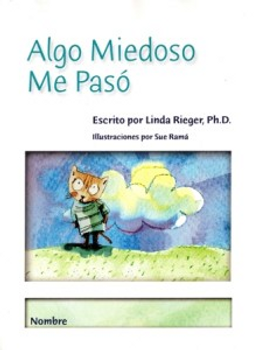 Algo Miedoso Me Pasó (Something Scary Happened to Me workbook - Spanish)