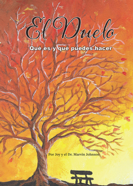El Duelo (Grief - Revised Edition Spanish)