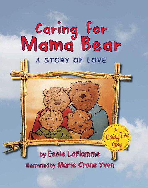 Caring for Mama Bear