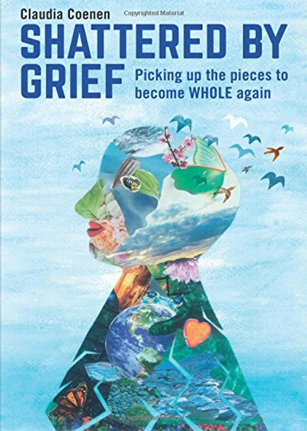 Shattered by Grief