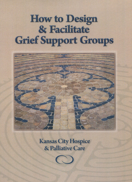 How to Design and Facilitate Grief Support Groups