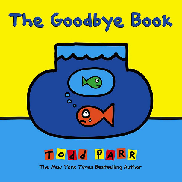 Goodbye Book, The