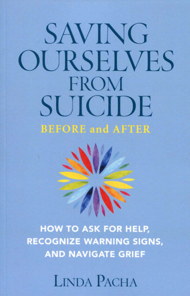 Saving Ourselves from Suicide