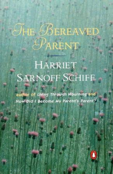 The Bereaved Parent