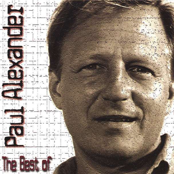 Best of Paul Alexander, The/CD