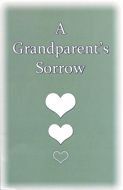 Grandparents Sorrow, A