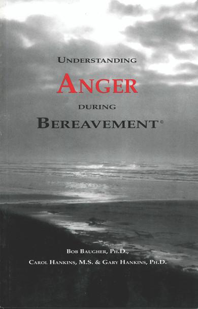 Understanding Anger During Bereavement