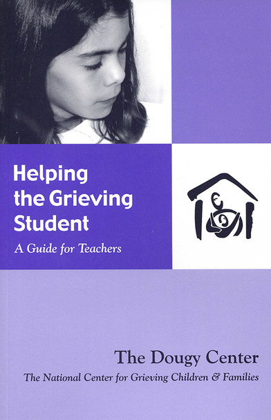 Helping the Grieving Student: A Guide for Teachers